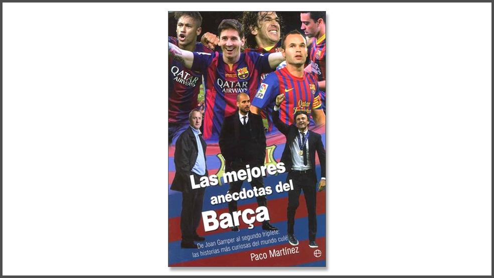 Las mejores anécdotas del Barça (ES)