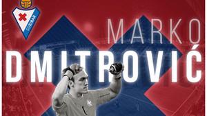 Marko Dmitrovic defenderá la portería del Eibar la próxima temporada