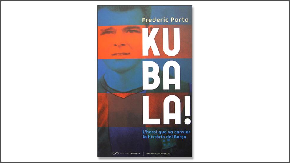 Kubala! Lheroi que va canviar la història del Barça (ES)