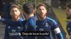 """Ramos a Isco: """"Calla y deja de tocar la polla, cojones"""""""