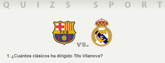 ¿Lo sabes todo del Barça - Madrid?