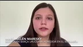 Dos aficionadas uruguayas denuncian agresiones en el Benarbéu durante el Clásico