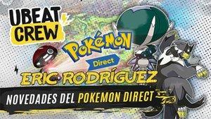 Estas son las novedades del Pokémon Direct