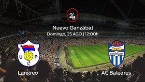 Previa del partido: comienza la Segunda División B para el Langreo jugando frente al At. Baleares