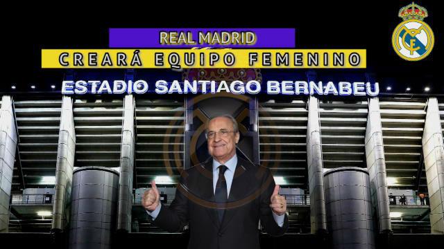 El Real Madrid tendrá equipo femenino de fútbol gracias al CD Tacón