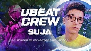 UBEAT CREW con SUJA: Fortnite y el formato de competición
