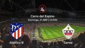 Previa del partido: duelo en el Cerro del Espino: Atlético B - Sanse
