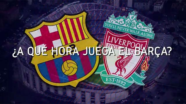 Horario mundial del FC Barcelona - Liverpool