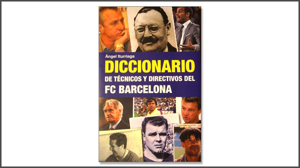 Diccionario de técnicos y directivos del FC Barcelona (ES)