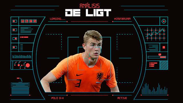 El análisis definitivo: Así juega De Ligt y por esto lo quiere el Barça