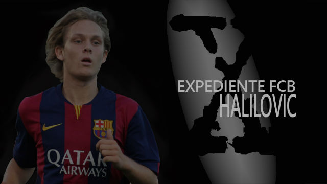 Los expediente X del FC Barcelona: Halilovic