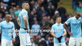 El Manchester City, expulsado de la Champions