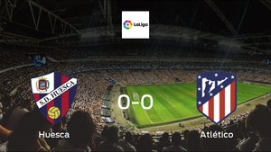 Huesca and Atlético Madrid ended the game with a 0-0 draw at El Alcoraz