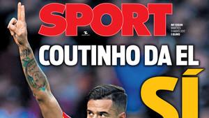 La portada de SPORT en la que adelantamos el acuerdo con Coutinho