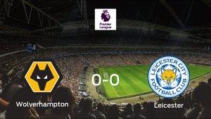 Un punto para cada uno en el Wolverhampton Wanderers-Leicester City (0-0)