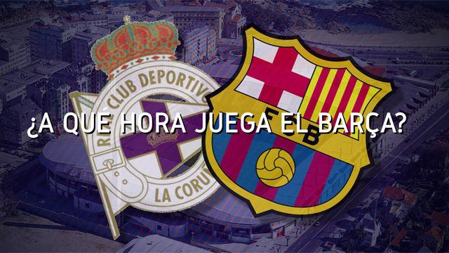 Horario mundial del Deportivo - FC Barcelona