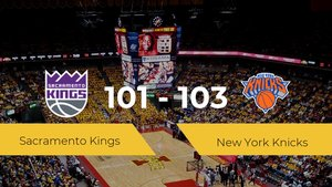 Victoria de New York Knicks ante Sacramento Kings por 101-103