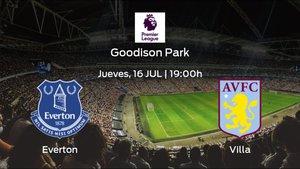 Previa del partido de la jornada 36: Everton contra Aston Villa