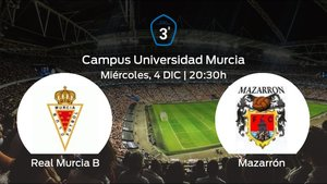 Previa del partido: el Real Murcia B recibe en casa al Mazarrón FC