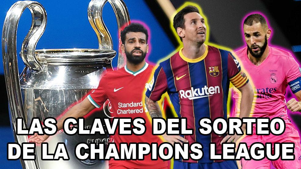 Las claves del sorteo de la Champions League
