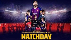 Matchday, una serie documental dedicada al Barça