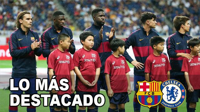 Los nombres propios del Barça - Chelsea