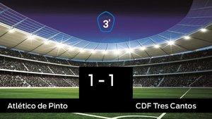 El Atlético de Pinto no pudo conseguir la victoria ante el Tres Cantos (1-1)