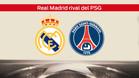 Real Madrid - PSG, eliminatoria TOP de octavos de Champions
