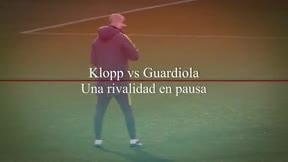 Klopp vs Guardiola, la gran rivalidad que ha quedado pausada por el coronavirus