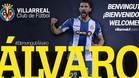 Álvaro ya es jugador del Villarreal