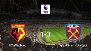 El West Ham gana 1-3 en el feudo del Watford