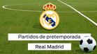 La pretemporada del Real Madrid