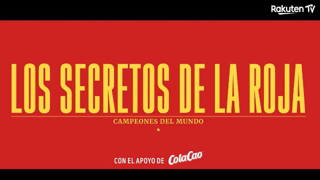 Rakuten presenta: Los secretos de La Roja