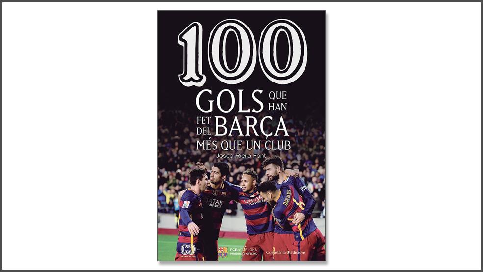 100 gols que han fet del Barça més que un club (ES)