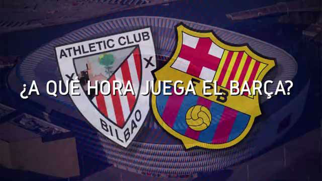Horario mundial del Athletic - Barça