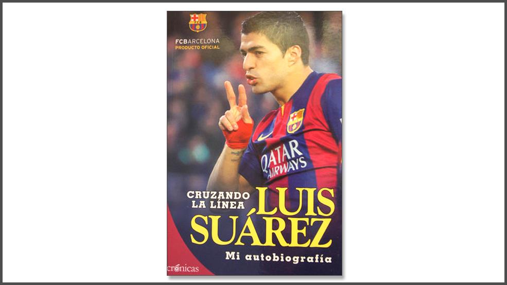 Luis Suárez. Cruzando la línea. Mi autobiografía (ES)