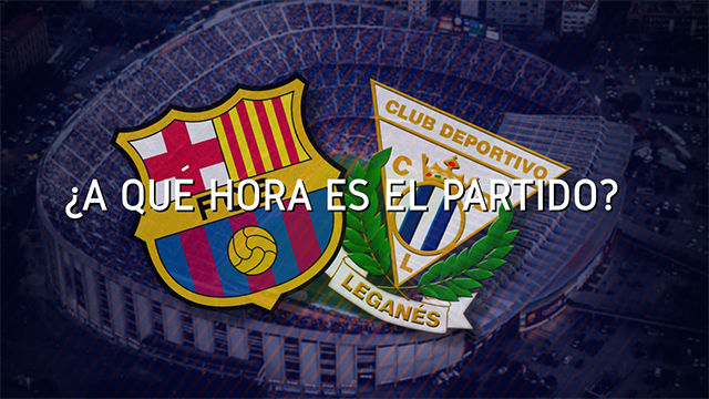 Horario mundial del encuentro entre el FC Barcelona y el Leganés