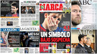 Las portadas que dedicó la prensa de Madrid a Leo Messi por sus problemas con Hacienda
