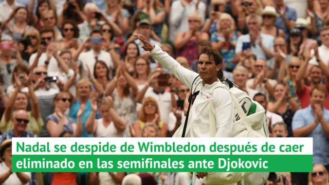 Nadal cae en la semifinal de Wimbledon ante Djokovic