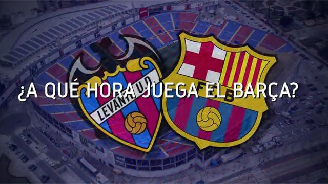 El horario mundial del Levante - FC Barcelona