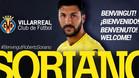 El Villarreal anunció el fichaje de Soriano a través de sus canales oficiales