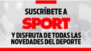 Suscríbete a la edición impresa de SPORT (ES)