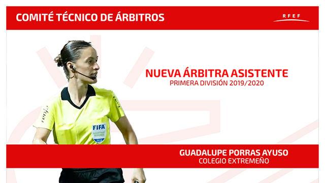 Guadalupe Porras Ayudo, la primera asistente en Primera División