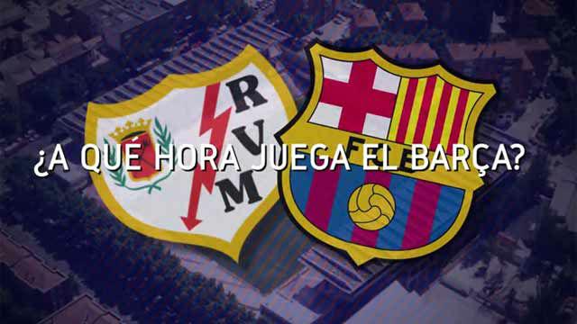 Horario mundial del Rayo - FC Barcelona