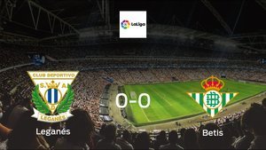 Leganés plays to a goalless draw against Real Betis at Estadio Municipal de Butarque