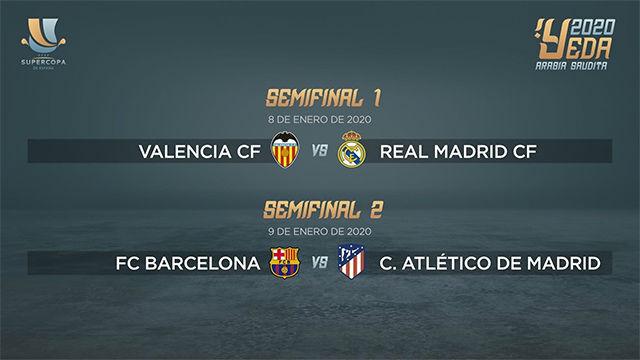 Valencia - Madrid y Barça - Atlético, semifinales de la Supercopa en Arabia Saudí