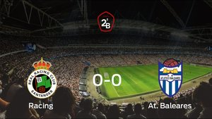 El Racing y el At. Baleares decidirán al ganador del ascenso a Segunda División en el partido de vuelta (0-0)