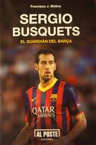 Portada del libro Sergio Busquets. El guardián del Barça