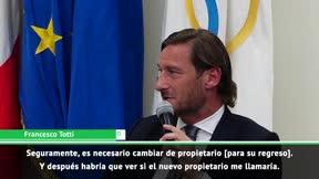 Totti: Habría sido mejor morirme