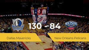 Dallas Mavericks se lleva la victoria frente a New Orleans Pelicans por 130-84
